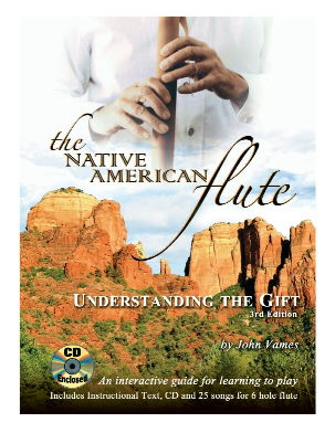 Understanding the Gift Native American Flute Method Book